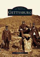 Gettysburg [Images of America] [PA] [Arcadia Publishing]