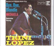 TRINI LOPEZ - Bye, bye, Blondie