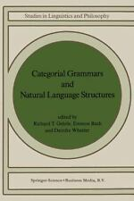 Categorial Grammars and Natural Language Structures 32 (1988, Paperback)