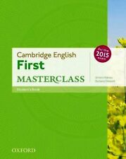 Cambridge English FIRST MASTERCLASS Student's Book for 2015 Exam @NEW@ OUP