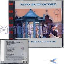 """NINO BUONOCORE """"SABATO DOMENICA E LUNEDI"""" RARO CD 1990"""