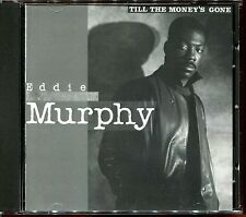 EDDIE MURPHY - TILL THE MONEY'S GONE - USA PROMO CD MAXI [255]