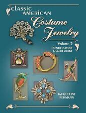 Classic American Costume Jewelry, Vol. 2: Identification & Value Guide, Rehmann,