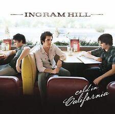 Ingram Hill: Cold in California  Audio CD