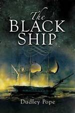 The Black Ship by Dudley Pope (Paperback, 2009)