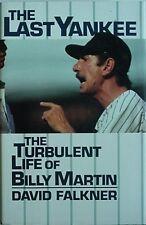 BILLY MARTIN'S TURBULENT LIFE, 1992 (NEW YORK YANKEES CVR) THE LAST YANKEE