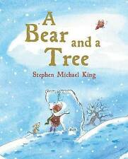 A Bear and a Tree by Stephen Michael King (Hardback, 2012)