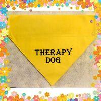 THERAPY DOG PERSONALISED MACHINE EMBROIDERED   DOG BANDANNA  6 SIZES