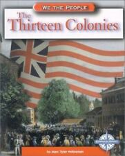 The Thirteen Colonies (We the People) Hardcover Book by Marc Tyler Nobleman 2002