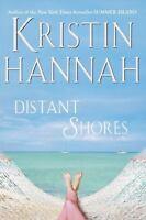 Distant Shores by Kristin Hannah