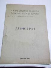 """LIBRO """"ORDINE DEI MEDICI CHIRURGHI  DELLA PROVINCIA DI SAVONA """" ALBO 1961 11-147"""