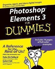 Photoshop? Elements 3 for Dummies by Galen Fott and Deke McClelland (2004,...