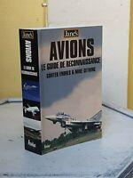 AVIONS LE GUIDE DE RECONNAISSANCE JANE'S - AVIATION - HELICOPTERES 2003