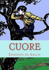 Cuore : Heart by Edmondo De Amicis (2009, Paperback)