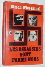 LES ASSASSINS SONT PARMI NOUS / SIMON WIESENTHAL ODESSA DENAZIFICATION