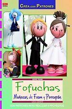 Fofuchas muñecas foam y porexpan. NUEVO. Nacional URGENTE/Internac. económico. A