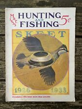Vintage March 1933 HUNTING and FISHING Magazine Winchester Skeet Quail