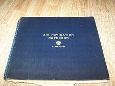 VINTAGE WW2  USAF AIR NAVIGATION NOTE BOOK