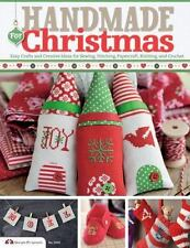 Handmade for Christmas : Easy Crafts and Creative Ideas for Sewing...All Crafts