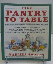 From Pantry to Table by Marlena Spieler (1991, Paperback) Creative Cooking