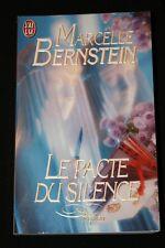 LE PACTE DU SILENCE-ROMAN,MARCELLE BERNSTEIN,J'AI LU-1999,FORMAT LIVRE DE POCHE