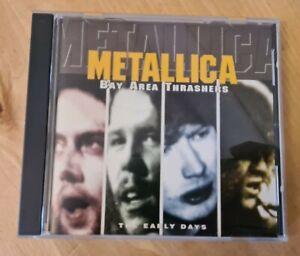 METALLICA - Bay Area Thrashers : the Early days  rare CD FREEPOST