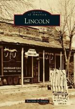 Lincoln (Images of America) by Aragon, Ray John de
