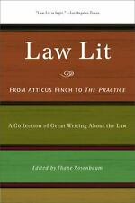 Law Lit: From Atticus Finch to the Practice: A Collection of Great Writing About
