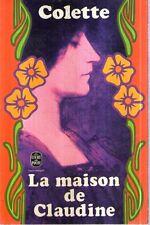 O4 La maison de Claudine Colette  Hachette 1960