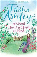 A Good Heart is Hard to Find by Ashley, Trisha, Good Used Book (Paperback) FREE