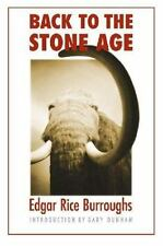 Back to the Stone Age: By Burroughs, Edgar Rice