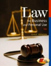 Law for Business and Personal Use by Adamson, John E.