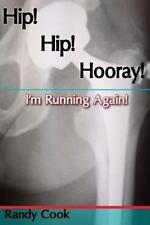 Hip! Hip! Hooray! I'm Running Again