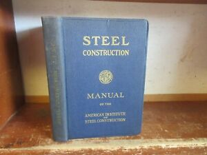 Old STEEL CONSTRUCTION Book METAL FABRICATING ENGINEERING BUILDING ARCHITECTURE