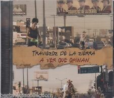 SEALED - Traviezoz De La Sierra CD A Ver Que Opinan Corridos y Canciones NEW