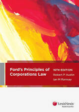 Ford, Austin and Ramsay's Principles of Corporations Law by Robert Peter Austin,