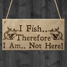 Fish Not Here Gone Fishing Funny Fisherman Gift Hanging Plaque Carp Friends Sign