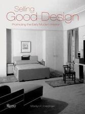 Selling Good Design: Promoting the Modern Interior, Marilyn Friedman, Good Book