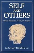 Self and Others: Object Relations Theory in Practice, N. Gregory Hamilton, Accep