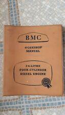 B,M,C WORKSHOP MANUAL 3.4 - LITRE FOUR - CYLINDER DIESEL ENGINE
