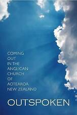 Outspoken: Coming Out in the Anglican Church of Aotearoa by Liz Lightfoot...