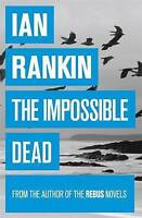 The Impossible Dead, Rankin, Ian , Acceptable | Fast Delivery