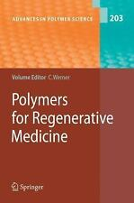 Advances in Polymer Science: Polymers for Regenerative Medicine 203 (2006,...