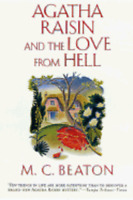 Agatha Raisin and the Love from Hell by M C Beaton: Used