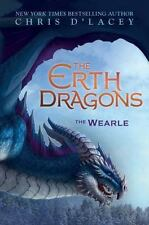 The Wearle (The Erth Dragons #1): By d'Lacey, Chris
