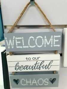 Welcome To Our Beautiful Chaos 3 Part Wooden Hanging Sign House Home Gift