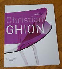DESIGN BY CHRISTIAN GHION - BERNARD CHAUVEAU EDITEUR