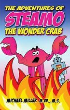 The Adventures of Steamo the Wonder Crab (Paperback or Softback)