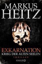 Markus Heitz - Krieg der alten Seelen: Exkarnation (2) - UNGELESEN