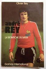 ANDRE REY LA REVANCHE DU BANNI - GAMAY INTERNATIONAL 1978